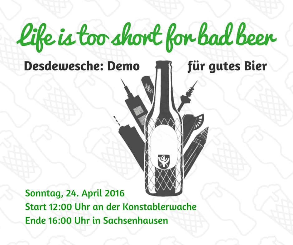 "Bierdemo: ""Life is too short for bad beer"""