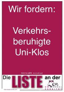 Wir fordern: Verkehrsberuhigte Uni-Klos!